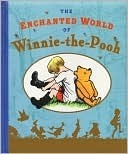 Enchanted World of Winnie the Pooh A.A. Milne