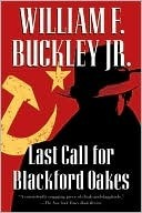Last Call for Blackford Oakes (Blackford Oakes Series)  by  William F. Buckley Jr.
