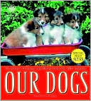 Our Dogs  by  The American Kennel Club