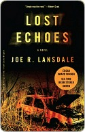 Lost Echoes  by  Joe R. Lansdale