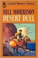 Desert Duel Bill Morrison