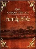 KJV Our African Heritage Family Bible: Family Record Edition  by  Anonymous