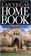 Las Vegas Home Book: A Comprehensive Hands-On Sourcebook to Building, Remodeling, Decorating, Furnishing and Landscaping a Luxury Home in the Las Vegas Valley  by  Ashley Group