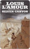 Silver Canyon Silver Canyon Silver Canyon Louis LAmour