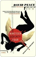 Nineteen Seventy-four (Red Riding Quartet #1) David Peace