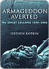 Armageddon Averted Stephen Kotkin