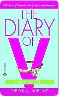 The Diary of V: Happily Ever After?  by  Debra Kent