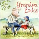 Grandpa Loves Rebecca Dotlich