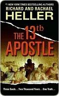 The 13th Apostle Richard F. Heller