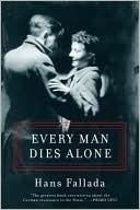 Every Man Dies Alone Hans Fallada