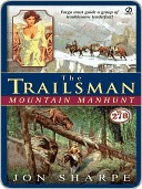Mountain Manhunt (The Trailsman, #278)  by  Jon Sharpe