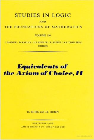 Equivalents of the Axiom  of Choice Herman Rubin