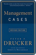 Management Cases, Revised Edition Peter F. Drucker