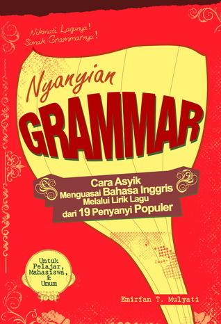 Nyanyian Grammar Emirfan T. Mulyati