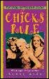 Chicks Rule  by  Scott  Gray