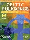 Celtic Folksongs for All Ages: BB Instruments  by  James Curnow