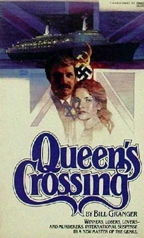Queens Crossing Bill Granger