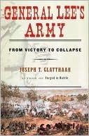 General Lees Army Joseph T. Glatthaar