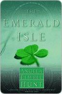 The Emerald Isle Angela Elwell Hunt