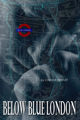 Below Blue London  by  Chrissie Bentley