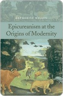 Epicureanism at the Origins of Modernity  by  Catherine Wilson