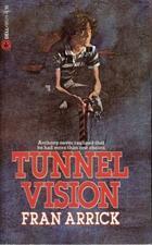 Tunnel Vision Fran Arrick