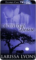 Deceived  by  Desire (Roaring Rogues, #2) by Larissa Lyons