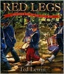 Red Legs: A Drummer Boy of the Civil War  by  Ted Lewin