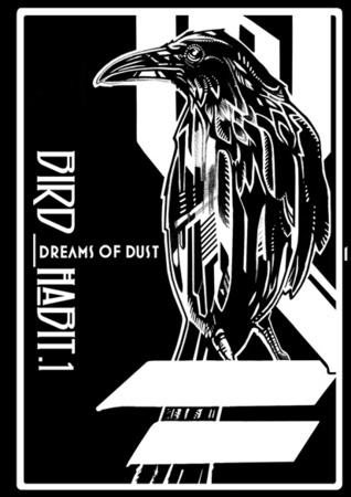 Bird_Habit (Dreams of Dust, #1)  by  E.J. Zyla