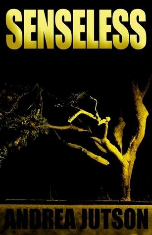 Senseless  by  Andrea Jutson