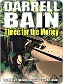 Three for the Money [Medics Wild Series]  by  Darrell Bain