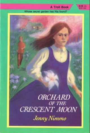 Orchard of the Crescent Moon (The Magician Trilogy, Book 2)  by  Jenny Nimmo