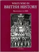 Whos Who in British History: Beginnings to 1901  by  G. Treasure