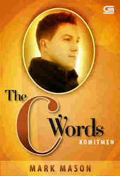 The C Words: Komitmen  by  Mark Mason
