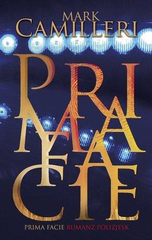 Prima Facie (Victor Gallo #1) Mark Camilleri