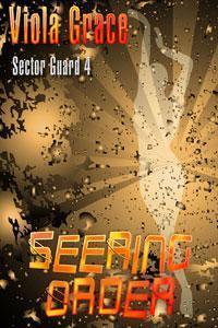 Seering Order (Sector Guard, #4) Viola Grace