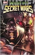 What If? Secret Wars  by  Brian Reed