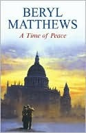 A Time of Peace  by  Beryl Matthews
