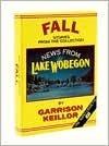 News from Lake Wobegon: Fall Garrison Keillor