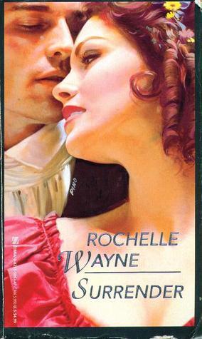 Surrender  by  Rochelle Wayne
