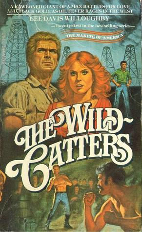 The Wildcatters Lee Davis Willoughby