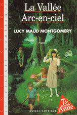 La Vallée Arc-en-ciel (Anne, #7)  by  L.M. Montgomery