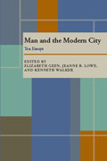 Man and the Modern City: Ten Essays Elizabeth Geen