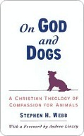 On God and Dogs  by  Stephen H. Webb