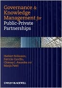 Governance & Knowledge Management for Public-Private Partnerships  by  Chimay J. Anumba