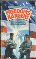 Freedoms Rangers (#1)  by  Keith William Andrews