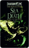 The Sea of Death: The Blade of the Flame, Book 3  by  Tim Waggoner