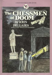 Chessmen of Doom, The  by  John Bellairs
