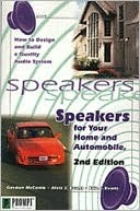 Speakers for Your Home and Auto, 2e  by  Gordon McComb