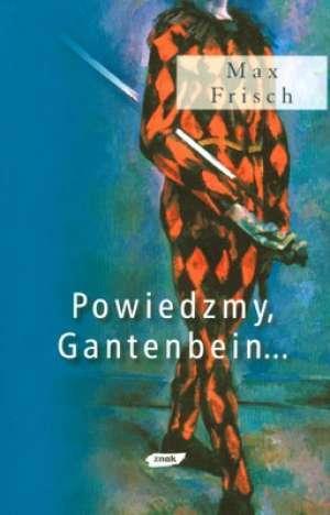 Gantenbein: A Novel (Harvest/Hbj Book) Max Frisch